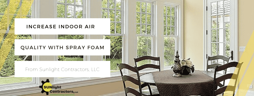 improve indoor air quality with spray foam and